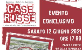 """Evento Conclusivo Progetto """"Case Rosse Laboratorio del Cambiamento"""""""